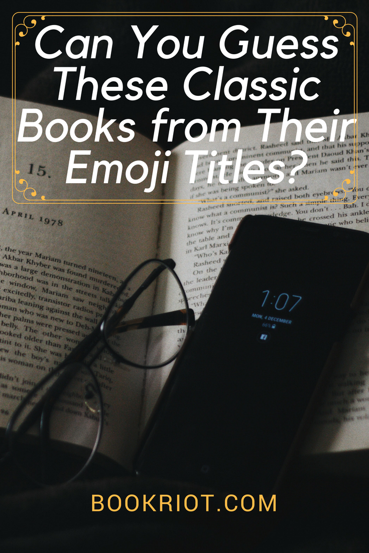 Can You Guess These Classic Books from Their Emoji Titles