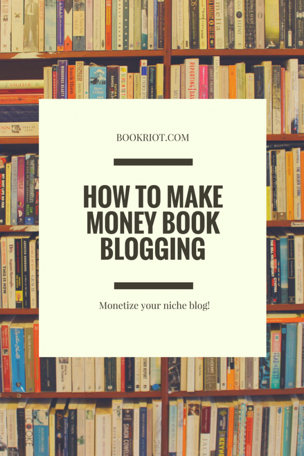 how to make money blogging about books steps and strategies