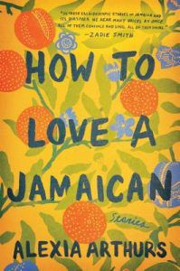Cover of HOW TO LOVE A JAMAICAN by Alexia Arthurs