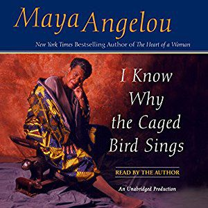 I Know Why the Caged Bird Sings by Maya Angelou audiobook cover