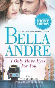 I Only Have Eyes for You by Bella Andrea cover
