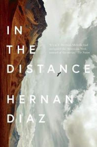 in the distance by hernan diaz british cover