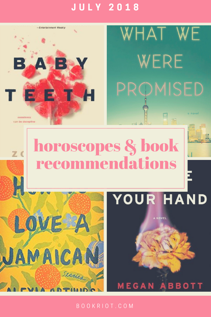 July 2018 Horoscopes and Book Recommendations | BookRiot.com