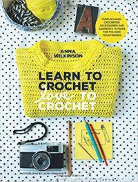 Learn to Crochet Love to Crochet