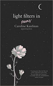 Light Filters In by Caroline Kaufman Book Cover Poetry Books for Teens