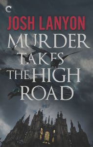 Murder Takes the High Road by Josh Lanyon