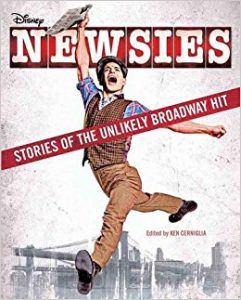 Newsies Stories of the Unexpected Broadway Hit Cover