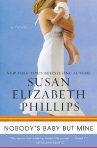 Nobody's Baby but Mine by Susan Elizabeth Phillips cover