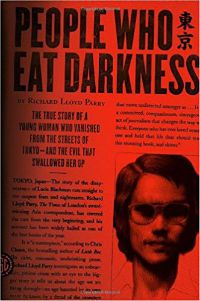 People Who Eat Darkness Richard Lloyd Parry Cover