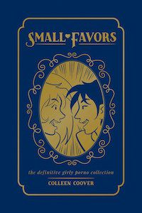 SMALL FAVORS BY COLLEEN COOVER cover