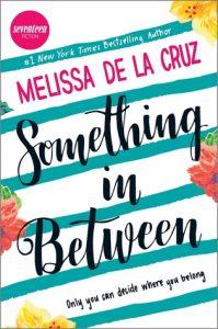 Something In Between by Melissa de la Cruz
