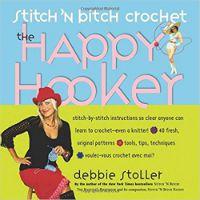 Stitch N Bitch Crochet The Happy Hooker