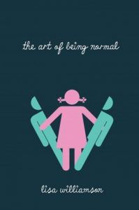 The Art of Being Normal by Lili Williamson book cover