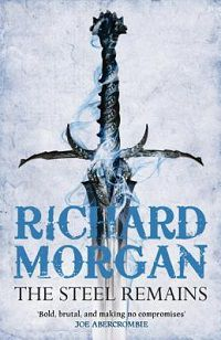 The Steel Remains cover by Richard Morgan