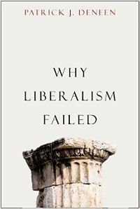 Why LIberalism Failed by Patrick Deneen Cover