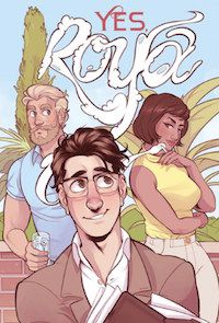 YES, ROYA BY C SPIKE TROTMAN, ILLUSTRATED BY EMILEE DENICH cover
