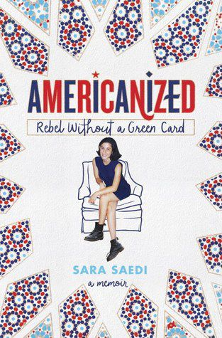 Americanized by Sara Saedi YA books about immigration book cover
