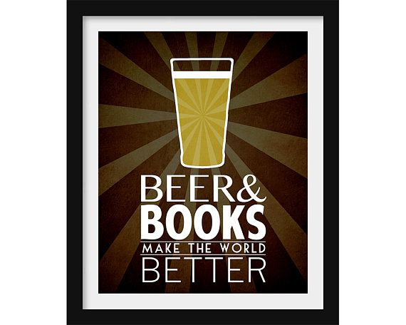 beer and books make the world better book wall art