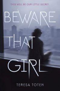 beware that girl by teresa toten cover image