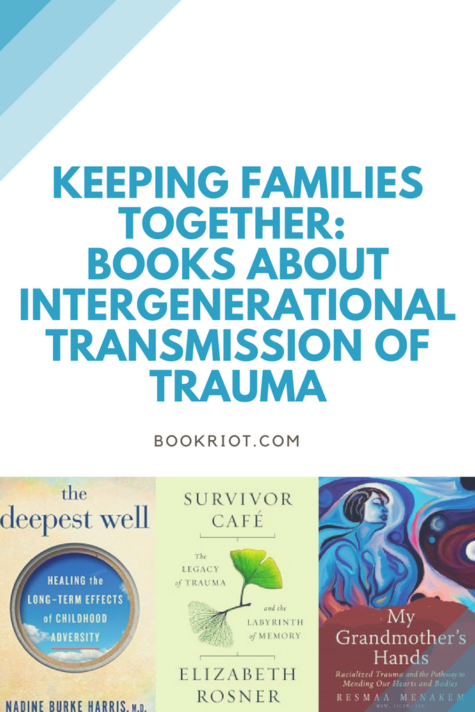 Books about the intergenerational transmission of trauma