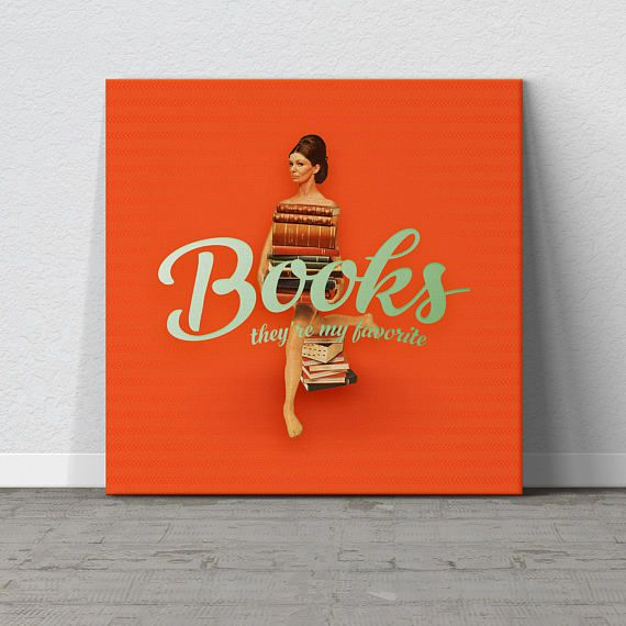 books: they're my favorite book wall art