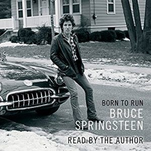 Born to Run by Bruce Springsteen audiobook, Audiobooks vs Reading, Book Riot