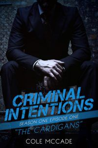 Criminal Intentions by Cole McCade