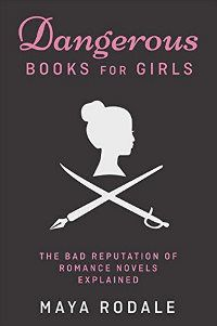 Dangerous Books for Girls by Maya Rodale cover