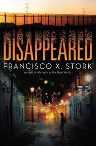 Disappeared by Francisco X Stork