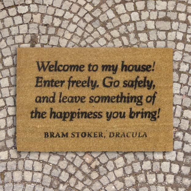 doormat with quote from Bram Stoker's Dracula printed on it