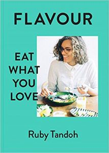 Flavour: Eat What You Love by Ruby Tandoh