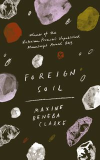 Foreign Soil by Maxine Beneba Clarke cover