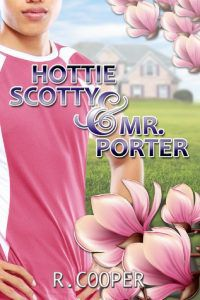 Hottie Scotty and Mr. Porter by R. Cooper cover