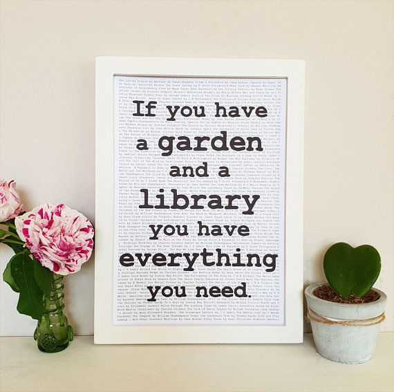 """""""If you have a garden and a library you have everything you neeD"""" cicero book wall art quote"""