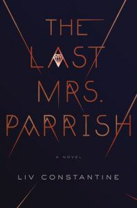 the last mrs parrish by liv constantine cover image