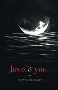 love and you by gretchen gomez book cover
