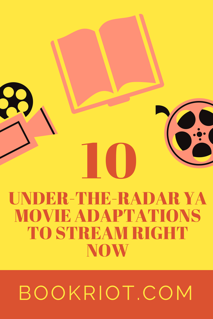 Under-the-Radar YA Movie Adaptations to Stream Right Now