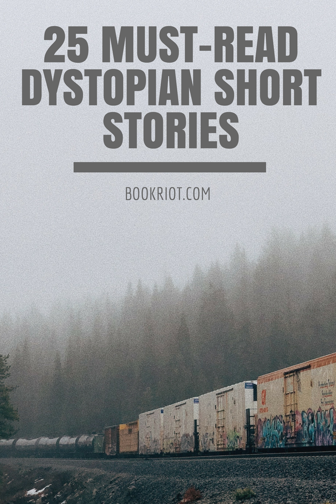 25 Must-Read Dystopian Short Stories to Inspire Your