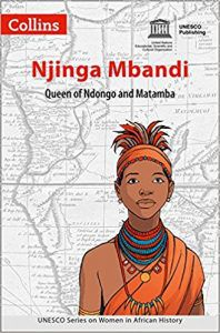 graphic novel about Njinga Mbande from UNESCO illustrated by Pat Masioni, Women in African History: Njinga Mbandi by UNESCO and illustrated by Pat Masioni