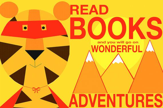 """""""Read books and you will go on wonderful adventures"""" tiger book wall art"""