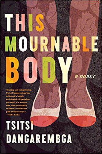 the mournable body by tsitsi dangarembga.jpg.optimal