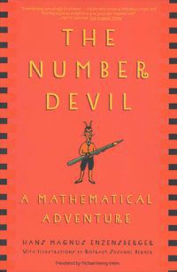 The Number Devil: A Mathematical Adventure by Hans Magnus Enzensberger, Rotraut Susanne Berner (Illustrator), Michael Henry Heim (Translator)