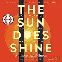 Audiobook cover of The Sun Does Shine by Ray Hinton