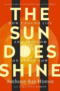 the sun does shine by anthony ray hinton cover