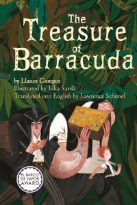 The Treasure of Barracuda by Llanos Campos, illustrated by Julia Sarda