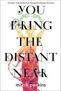 you bring the distant near by mitali perkins book cover