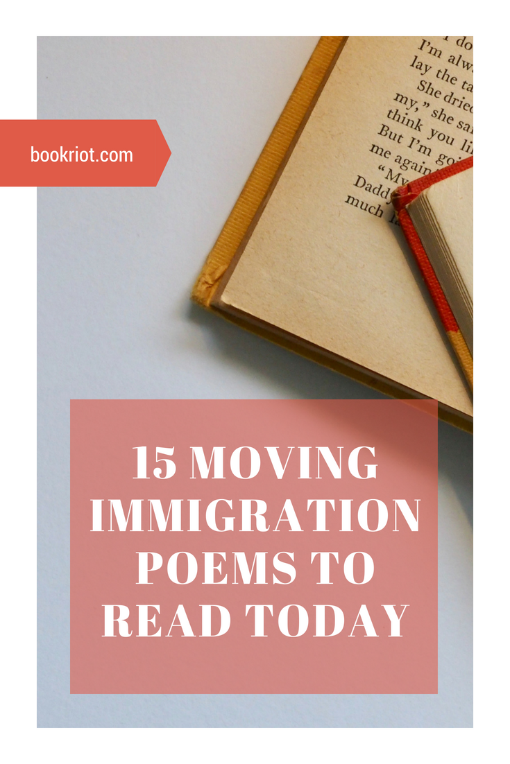 15 moving immigration poems to read
