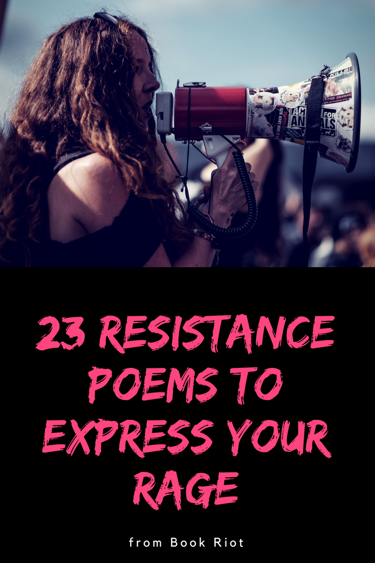 woman shouting protest with megaphone ; text: 23 Resistance Poems to Express Your Rage
