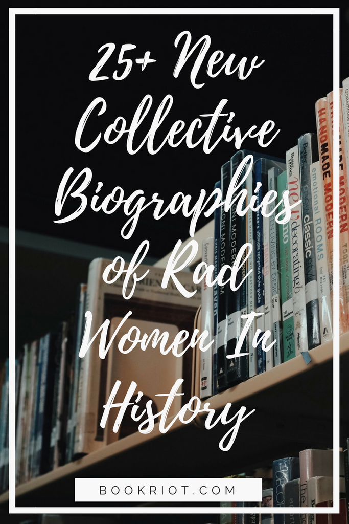 collective biographies of women through history