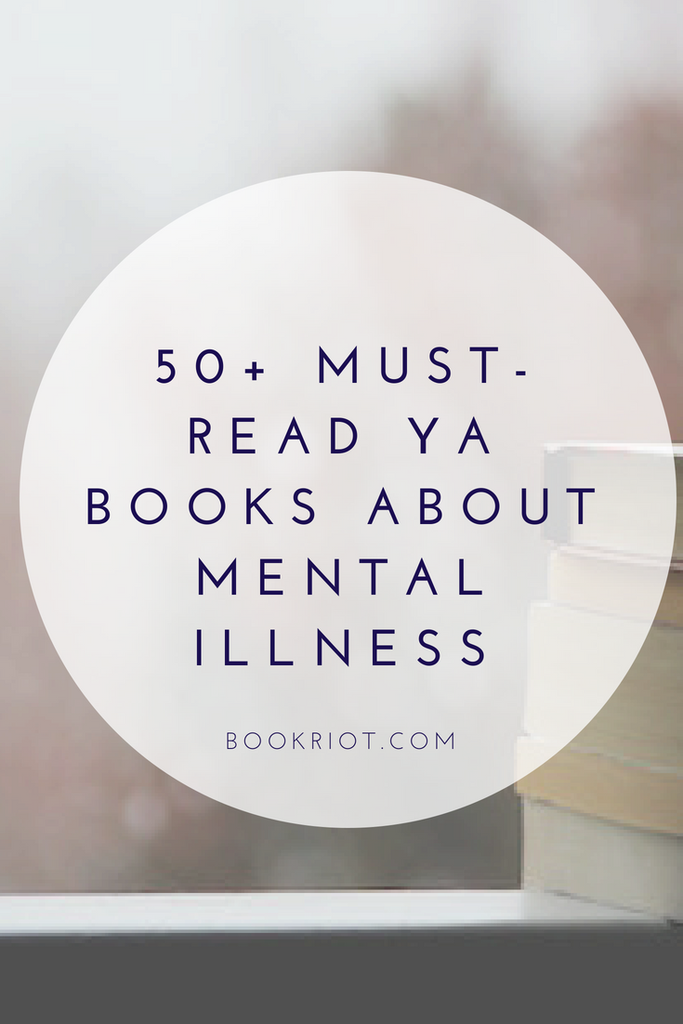 YA Books About Mental Illness and Mental Health | Book Riot